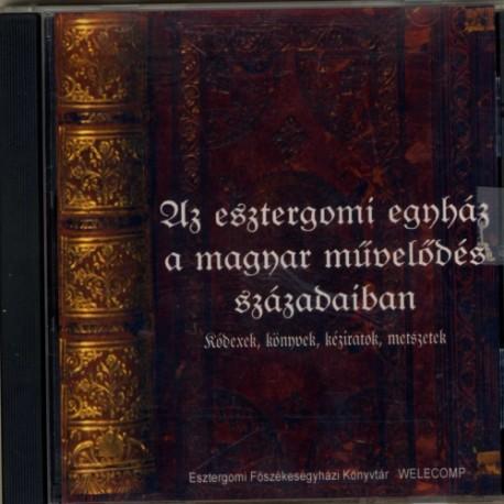 CD Az Esztergomi Egyház a magyar művelődés századaiban