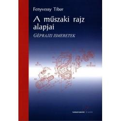 A műszaki rajz alapjai - Géprajzi alapismeretek