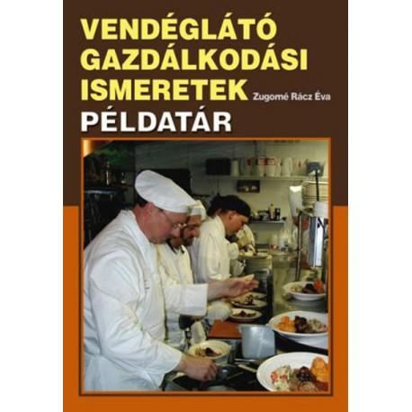 Vendéglátó gazdálkodási ismeretek - példatár - Könyvbagoly aa9bee85f5