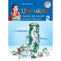 Ugróiskola 2. osztály - Anyanyelv, édes anyanyelv!