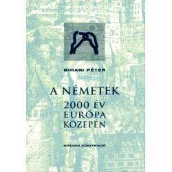 A németek - 2000 év Európa közepén