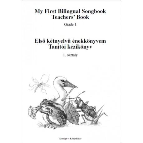 Tanítói kézikönyv - Első kétnyelvű énekkönyvem