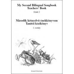 Tanítói kézikönyv - Második kétnyelvű énekkönyvem