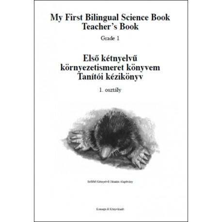 Tanítói kézikönyv - Első kétnyelvű környezetismeret könyvem