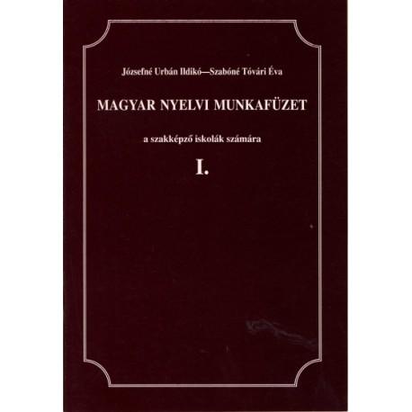 Magyar nyelvi munkafüzet I.