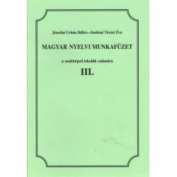Magyar nyelvi munkafüzet III.