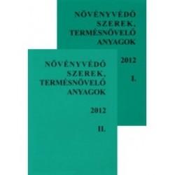Növényvédő szerek, termésnövelő anyagok 2012