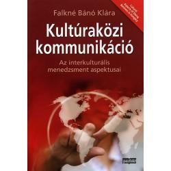 Kultúraközi kommunikáció - Az interkulturális menedzsment aspektusai