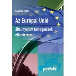 Az Európai Unió által nyújtott támogatások ellenőrzése