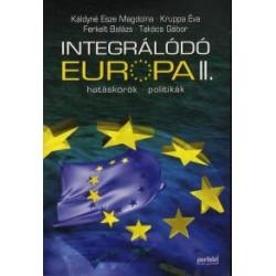 Integrálódó Európa II. - hatáskörök, politikák