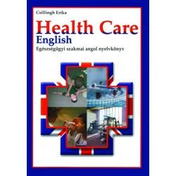 Health Care English - Egészségügyi szakmai angol nyelvkönyv