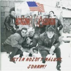 CD HétköznaPI CSAlódások:  Isten hozott nálunk Johnny + A terrorista visszatér