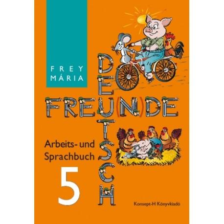 Deutsch Freu(n)de. Arbeits- und Sprachbuch 5