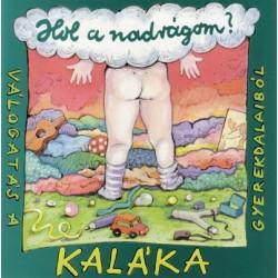 CD Kaláka: Hol a nadrágom?