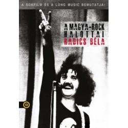 DVD A magya-rock halottai: Radics Béla