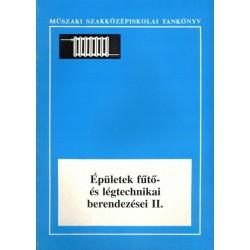 Épületek fűtő- és légtechnikai berendezései II.