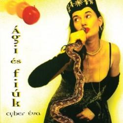 CD Ági és a Fiúk: Cyber Éva