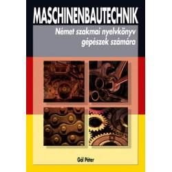 Maschinenbautechnik - Szakmai nyelvkönyv gépészek számára
