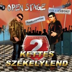 CD Open Stage: Kettes Székelylend
