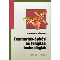 Fenntartási-építési és felújítási technológiák