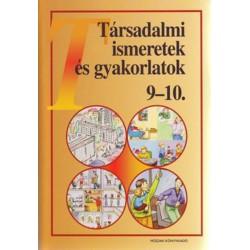 Társadalmi ismeretek és gyakorlatok 9-10.