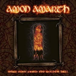 CD Amon Amarth: Once Sent From The Golden Hall