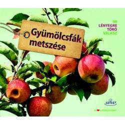 Gyümölcsfák metszése