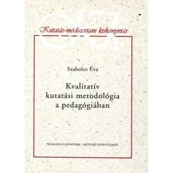 Kvalitatív kutatási metodológia a pedagógiában