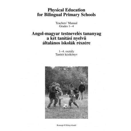 Angol-magyar testnevelés tananyag 1-4. tanítói kézikönyv