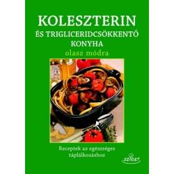 Koleszterin és trigliceridcsökkentő konyha olasz módra