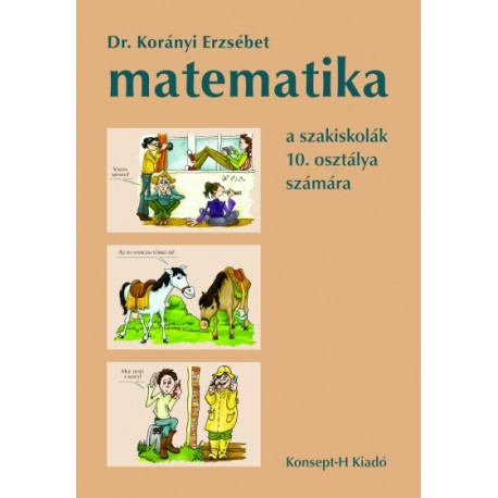Matematika a szakiskolák 10. osztálya számára