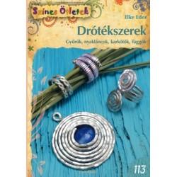 Drótékszerek. Gyűrűk, nyakláncok, karkötők, függők