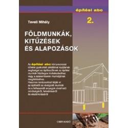 Építési abc 2. - Földmunkák, kitűzések és alapozások