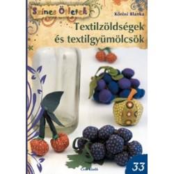 Textilzöldségek és textilgyümölcsök