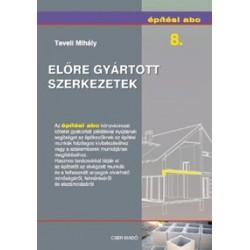 Építési abc 8. - Előre gyártott szerkezetek