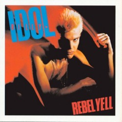 CD Billy Idol: Rebel Yell (Expanded Edition)