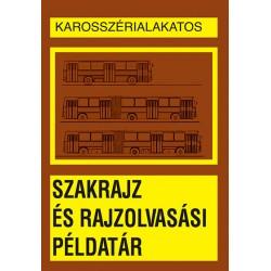 Karosszérialakatos szakrajz és rajzolvasási példatár