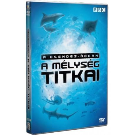 DVD A Csendes-óceán - a mélység titkai