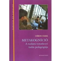 Metakogníció a tudásra vonatkozó tudás pedagógiája
