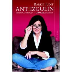 AntiIzgulin - Egyedülálló módszer