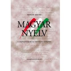 Magyar nyelv a gimnáziumok 10. osztálya számára