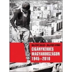 Cigánykérdés Magyarországon 1945-2010