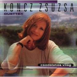 CD Koncz Zsuzsa: Csodálatos világ - Duettek