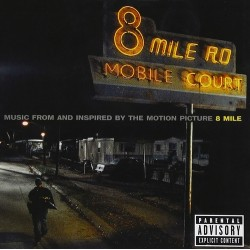 CD 8 Mile: Music Form and Inspired by the Motion Picture