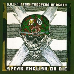 CD S.O.D. (Stormtroopers Of Death): Speak English Or Die (30th Anniversary Edition)