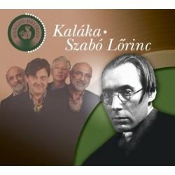 Kaláka - Szabó Lőrinc (Hangoskönyv CD-melléklettel)