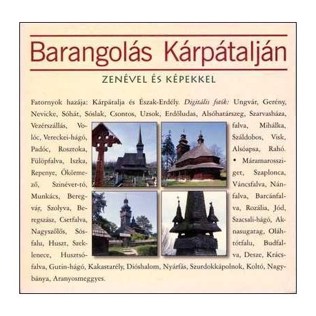 CD Barangolás Kárpátalján zenével és képekkel (Papírtok)