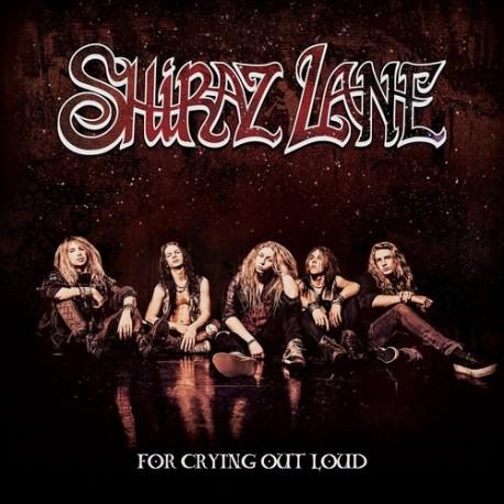 CD Shiraz Lane: For Crying Out Loud