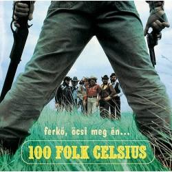 CD 100 Folk Celsius: Ferkó, Öcsi meg én...