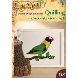 Quilling madarak - állatkák - virágok